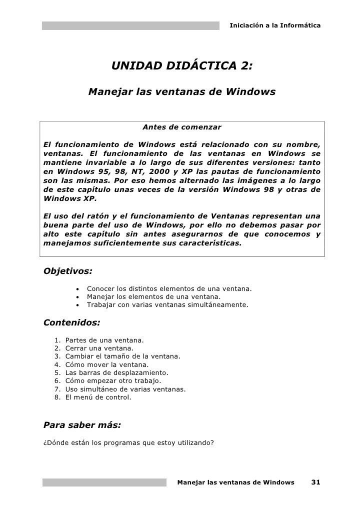 Iniciación a la Informática                         UNIDAD DIDÁCTICA 2:                Manejar las ventanas de Windows    ...