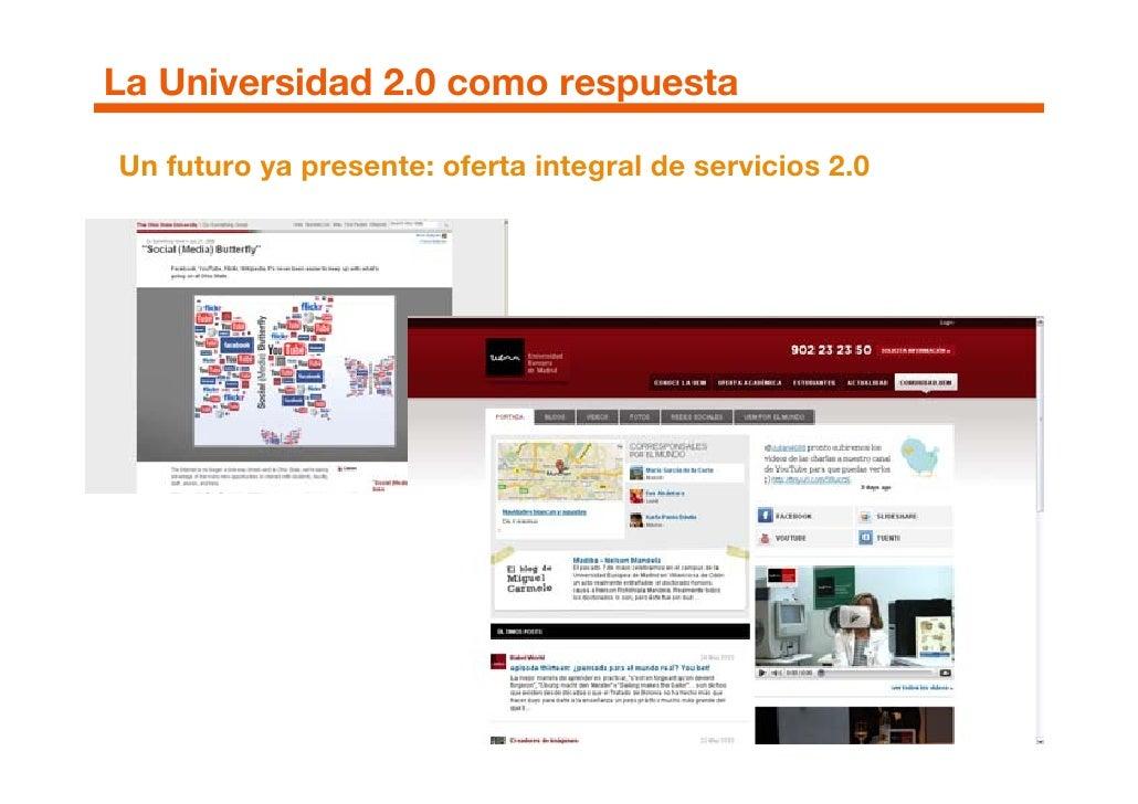 La Universidad 2.0 como respuesta  Un futuro ya presente: oferta integral de servicios 2.0