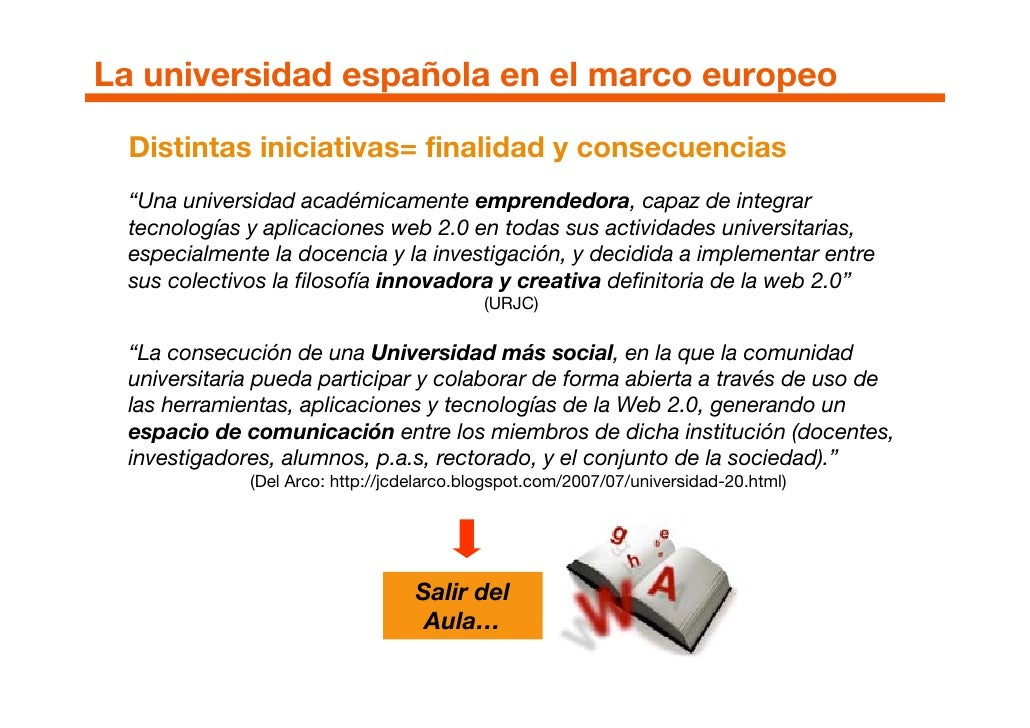 """La universidad española en el marco europeo    Distintas iniciativas= finalidad y consecuencias   """"Una universidad académi..."""