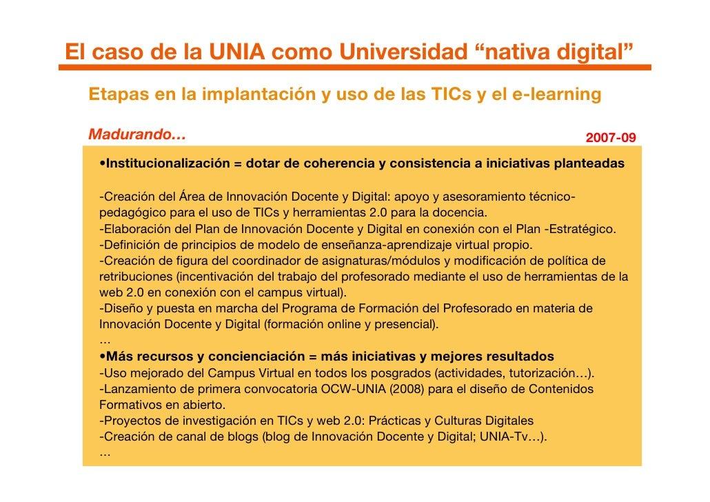 """El caso de la UNIA como Universidad """"nativa digital""""   Etapas en la implantación y uso de las TICs y el e-learning    Madu..."""