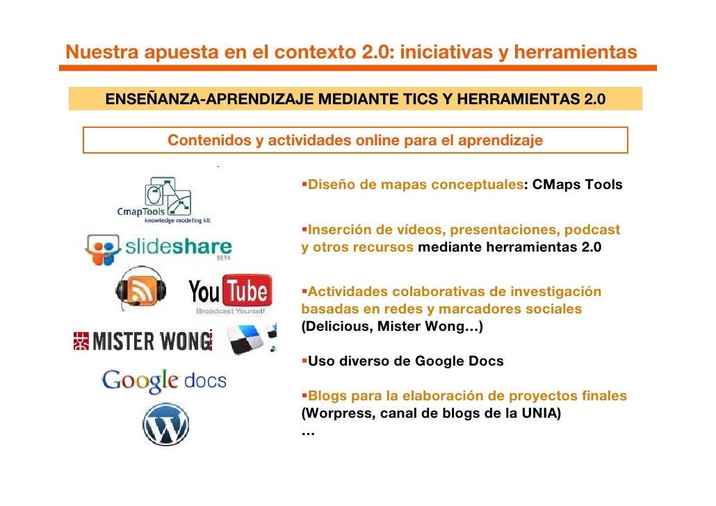 Nuestra apuesta en el contexto 2.0: iniciativas y herramientas      ENSEÑANZA-APRENDIZAJE MEDIANTE TICS Y HERRAMIENTAS 2.0...