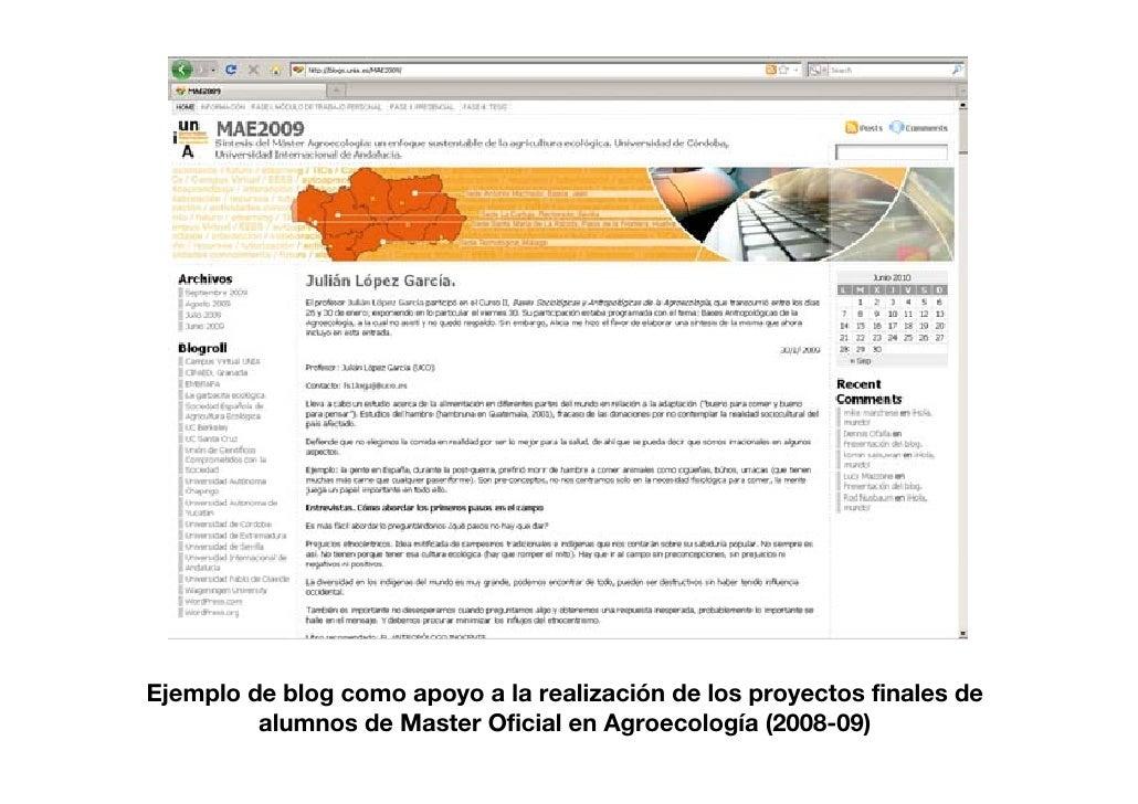 Ejemplo de blog como apoyo a la realización de los proyectos finales de          alumnos de Master Oficial en Agroecología...