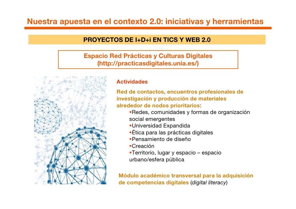 Nuestra apuesta en el contexto 2.0: iniciativas y herramientas                PROYECTOS DE I+D+i EN TICS Y WEB 2.0        ...