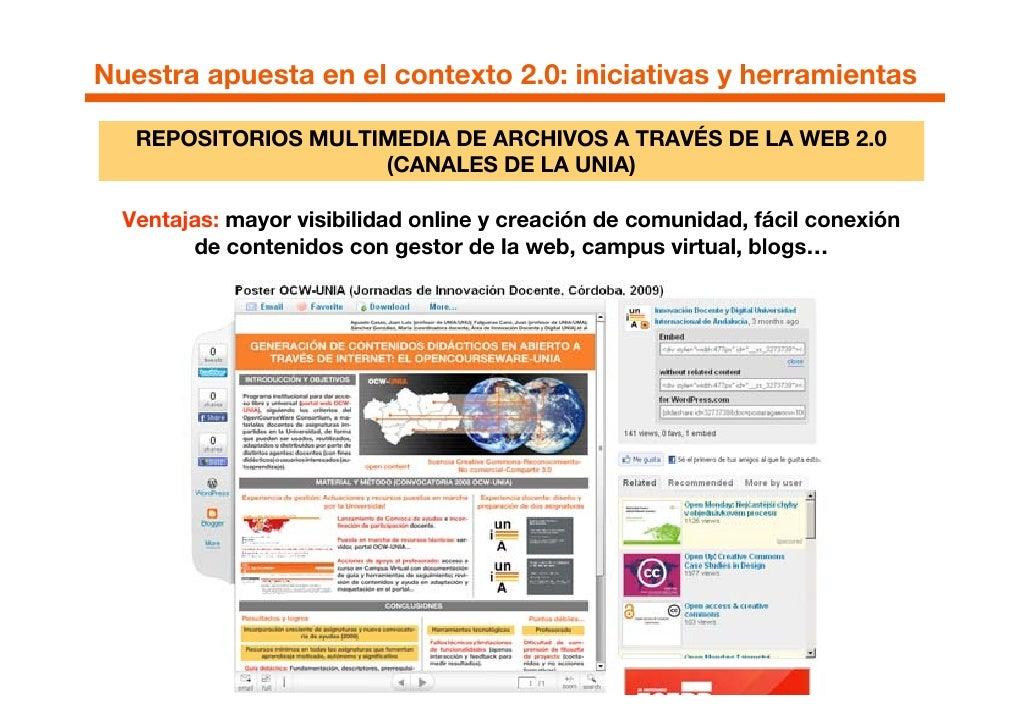 Nuestra apuesta en el contexto 2.0: iniciativas y herramientas     REPOSITORIOS MULTIMEDIA DE ARCHIVOS A TRAVÉS DE LA WEB ...