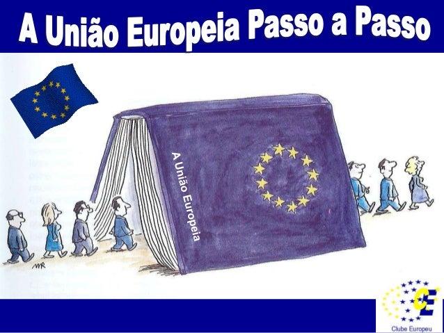 CONSTRUÇÃO DA UNIÃO EUROPEIA