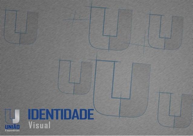 Identidade Visual: União Esquadrias