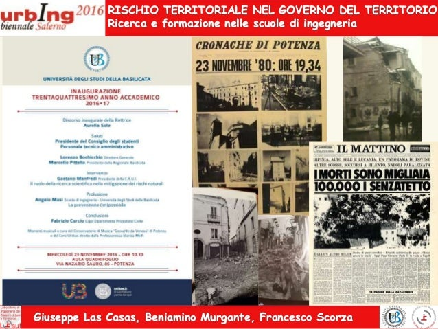 RISCHIO TERRITORIALE NEL GOVERNO DEL TERRITORIO: Ricerca e formazione nelle scuole di ingegneria  Slide 2