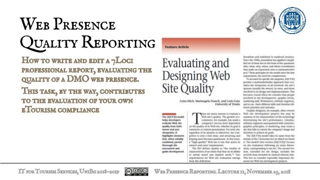 ITforTourismServices,UniBg2018-2019 How to write and edit a 7Loci professional report, evaluating the quality of a DMO web...