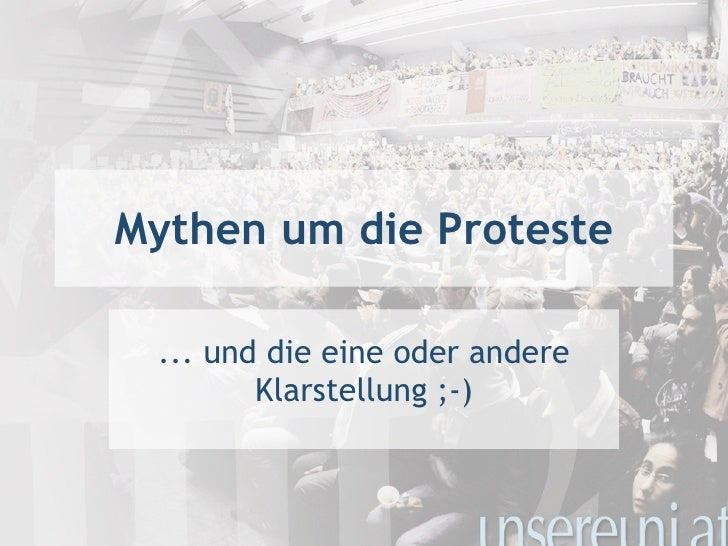 Mythen um die Proteste ... und die eine oder andere Klarstellung ;-)