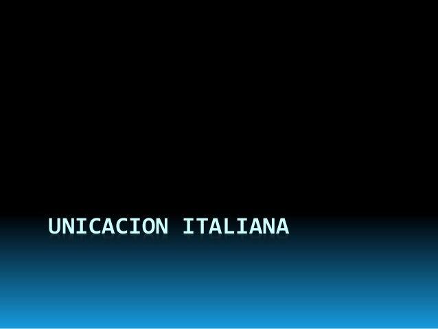 UNICACION ITALIANA