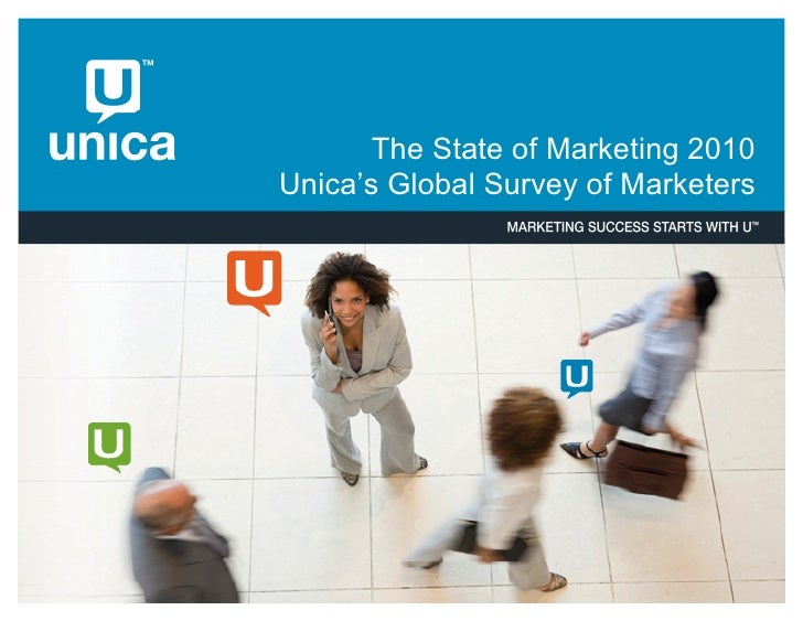 The State of Marketing 2010 Unica''s Global Survey of Marketers