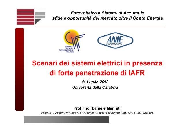Scenari dei sistemi elettrici in presenza di forte penetrazione di IAFR Fotovoltaico e Sistemi di Accumulo sfide e opportu...