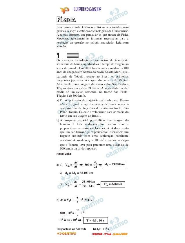 UUNNIICCAAMMPP -- 22ªª FFAASSEE -- JJAANNEEIIRROO //22000099FFÍÍSSIICCAAEssa prova aborda fenômenos físicos relacionados c...