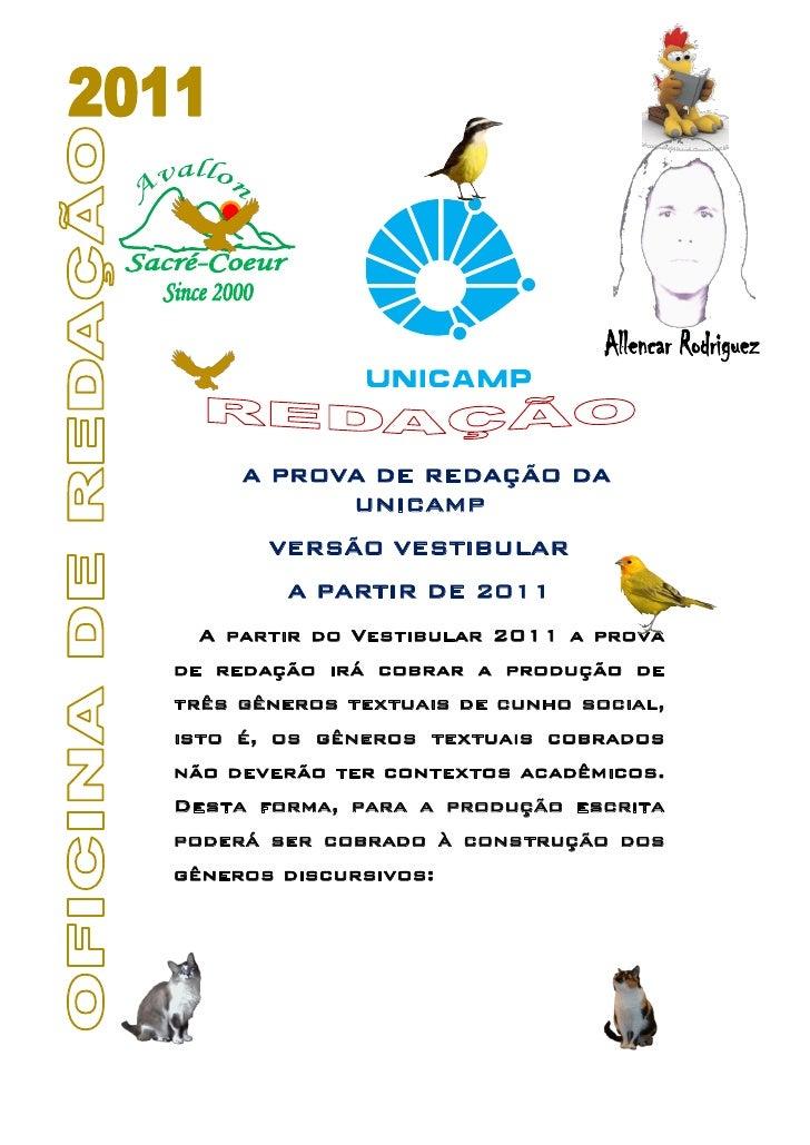 A PROVA DE REDAÇÃO DA           UNICAMP       VERSÃO VESTIBULAR        A PARTIR DE 2011 A partir do Vestibular 2011 a prov...