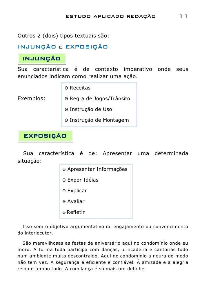 estudo aplicado redação                        11Outros 2 (dois) tipos textuais são:INJUNÇÃO e EXPOSIÇÃO INJUNÇÃOSua carac...