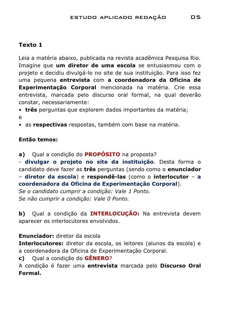 estudo aplicado redação                       05Texto 1Leia a matéria abaixo, publicada na revista acadêmica Pesquisa Rio....