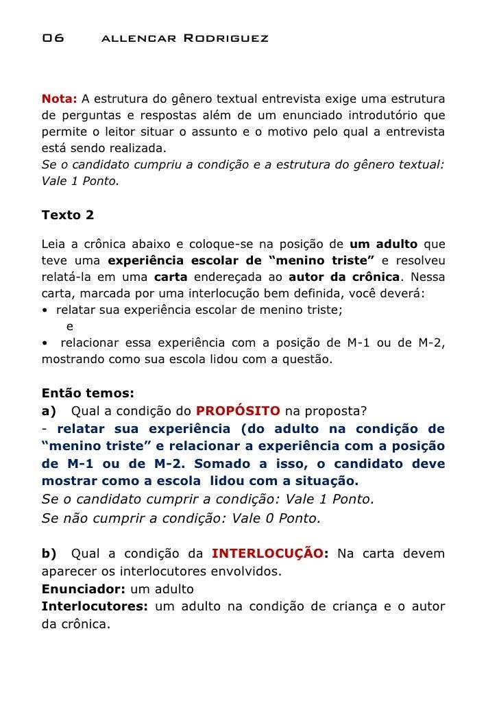 06        allencar RodriguezNota: A estrutura do gênero textual entrevista exige uma estruturade perguntas e respostas alé...