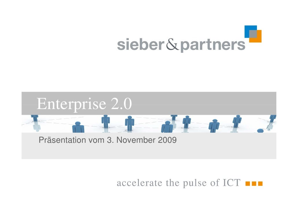 Enterprise 2.0            20 Präsentation vom 3. November 2009