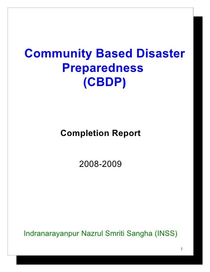 Community Based Disaster     Preparedness        (CBDP)              Completion Report                  2008-2009     Indr...