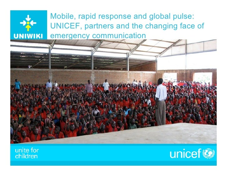 Mobile, rapid response and global pulse: UNICEF, partners and the changing face of emergency communication