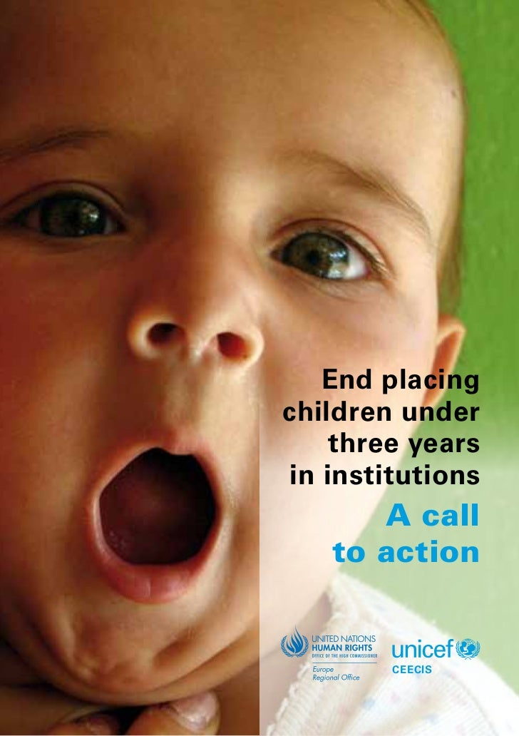End placingchildren under    three yearsin institutions      A call   to action        CEECIS