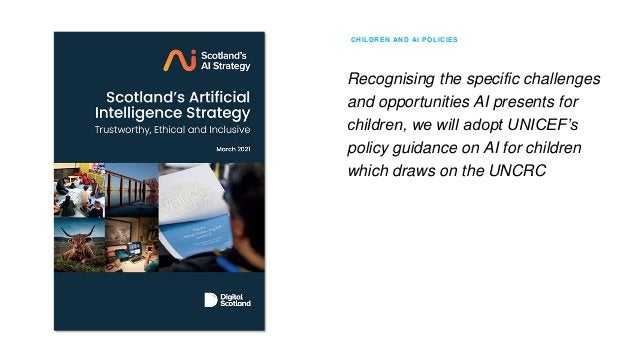 CHILDREN AND AI POLICIES Why we need AI policies and systems to be child-centered We have ways to do this We all need to g...