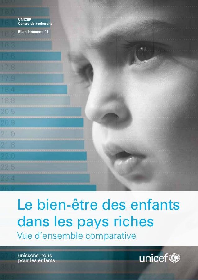 UNICEFCentre de rechercheBilan Innocenti 11Le bien-être des enfantsdans les pays richesVue d'ensemble comparativeunissons-...