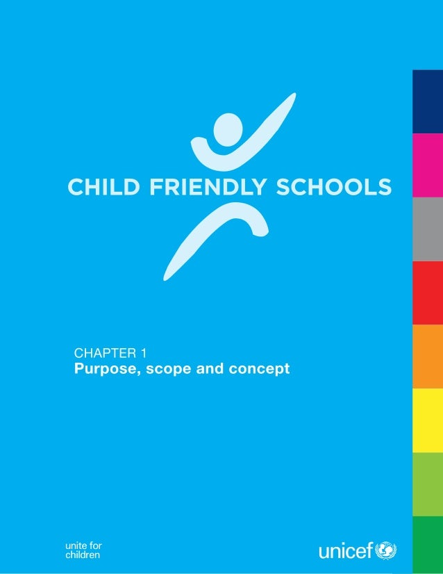 a child friendly school Our amazing children deserve access to child-friendly schools, where they can  feel safe, secure and protected while learning and having fun start fundraising.