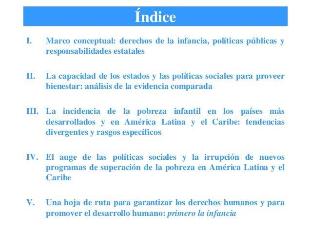 I. Marco conceptual: derechos de la infancia, políticas públicas yresponsabilidades estatalesII. La capacidad de los estad...
