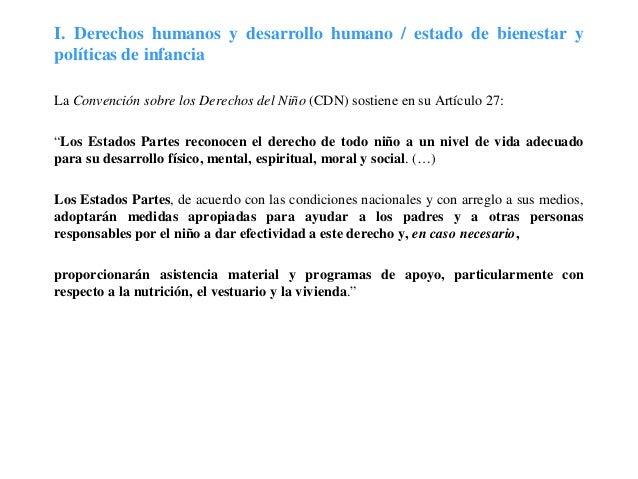 I. Derechos humanos y desarrollo humano / estado de bienestar ypolíticas de infanciaLa Convención sobre los Derechos del N...