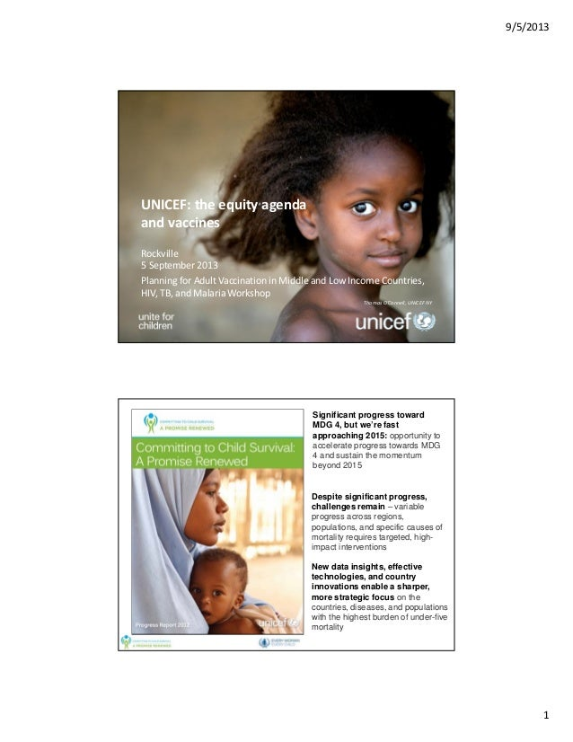 9/5/2013  UNICEF: the equity agenda and vaccines Rockville 5 September 2013 Planning for Adult Vaccination in Middle and L...