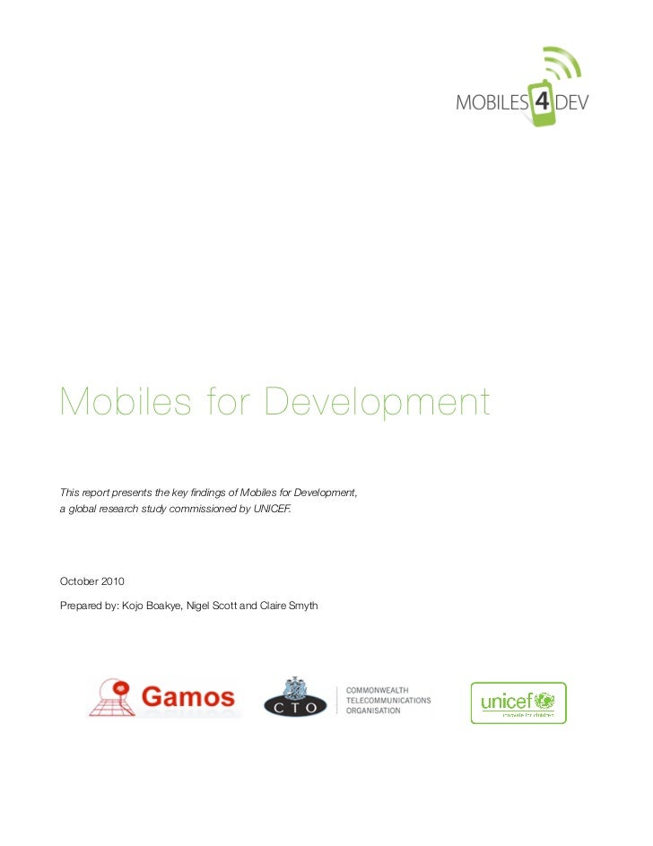 Mobiles for DevelopmentThis report presents the key findings of Mobiles for Development,a global research study commissione...