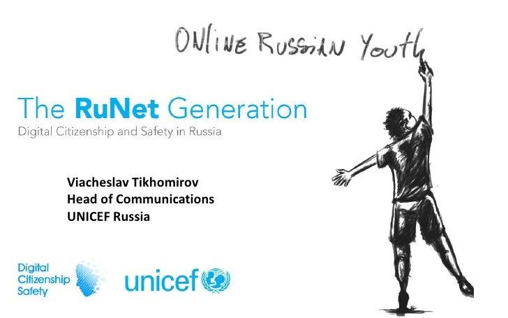 Viacheslav Tikhomirov<br />Head of Communications <br />UNICEF Russia<br />