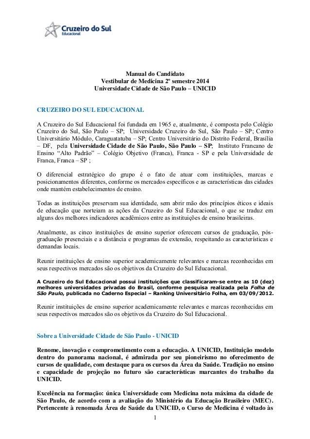 1 Manual do Candidato Vestibular de Medicina 2º semestre 2014 Universidade Cidade de São Paulo – UNICID CRUZEIRO DO SUL ED...