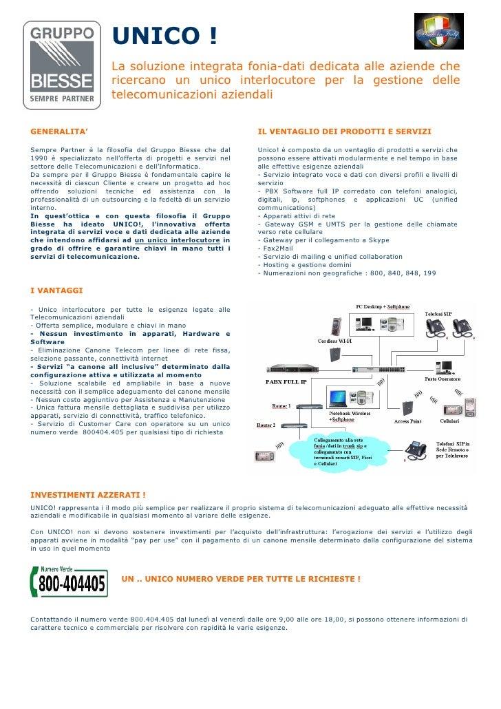UNICO !                         La soluzione integrata fonia-dati dedicata alle aziende che                         ricerc...