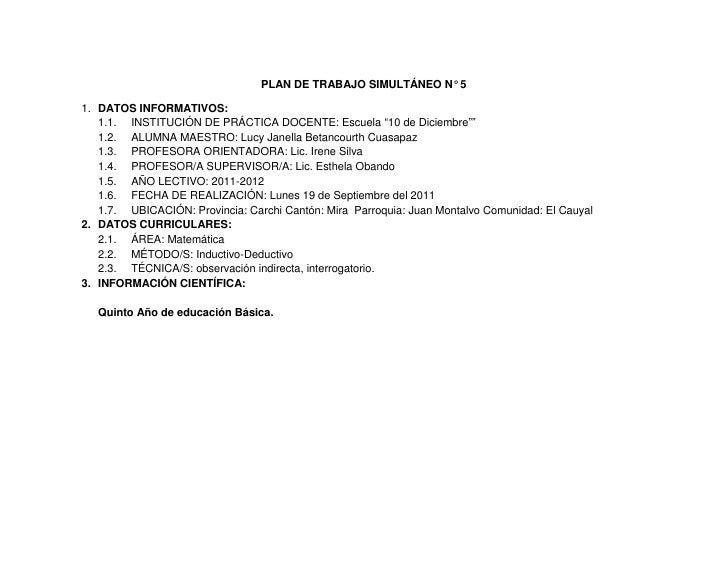 """PLAN DE TRABAJO SIMULTÁNEO N° 5<br />DATOS INFORMATIVOS:<br />INSTITUCIÓN DE PRÁCTICA DOCENTE: Escuela """"10 de Diciembre""""""""<..."""