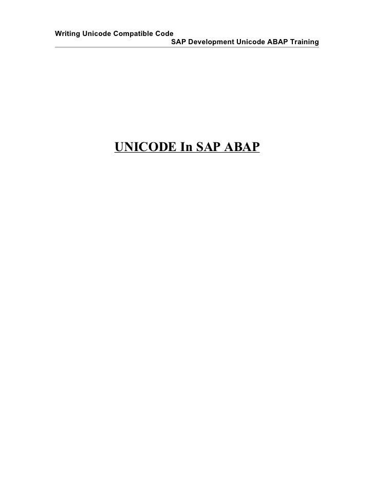 Writing Unicode Compatible Code                               SAP Development Unicode ABAP Training                    UNI...