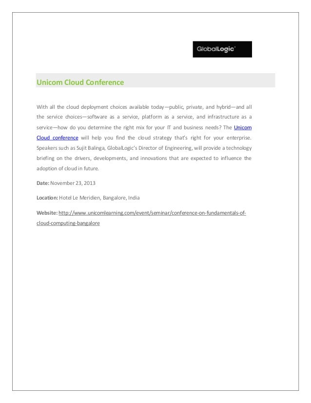 Unicom Cloud Conference With all the cloud deployment choices available today—public, private, and hybrid—and all the serv...