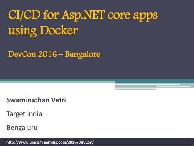 Unicom DevCon - CI/CD for Asp net core apps using Docker
