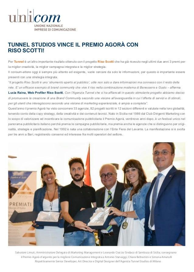 TUNNEL STUDIOS VINCE IL PREMIO AGORÀ CON RISO SCOTTI! Salvatore Limuti, Amministratore Delegato di Marketing Management e ...