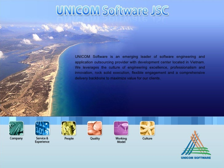 UNICOM Software is an emerging leader of software engineering and application outsourcing provider with development center...