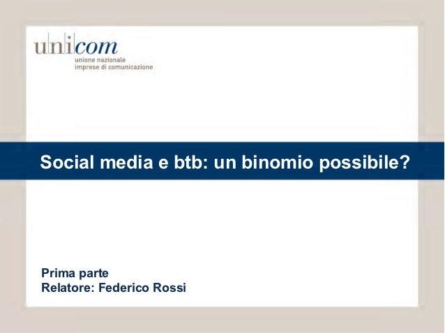 Social media e btb: un binomio possibile?Prima parteRelatore: Federico Rossi