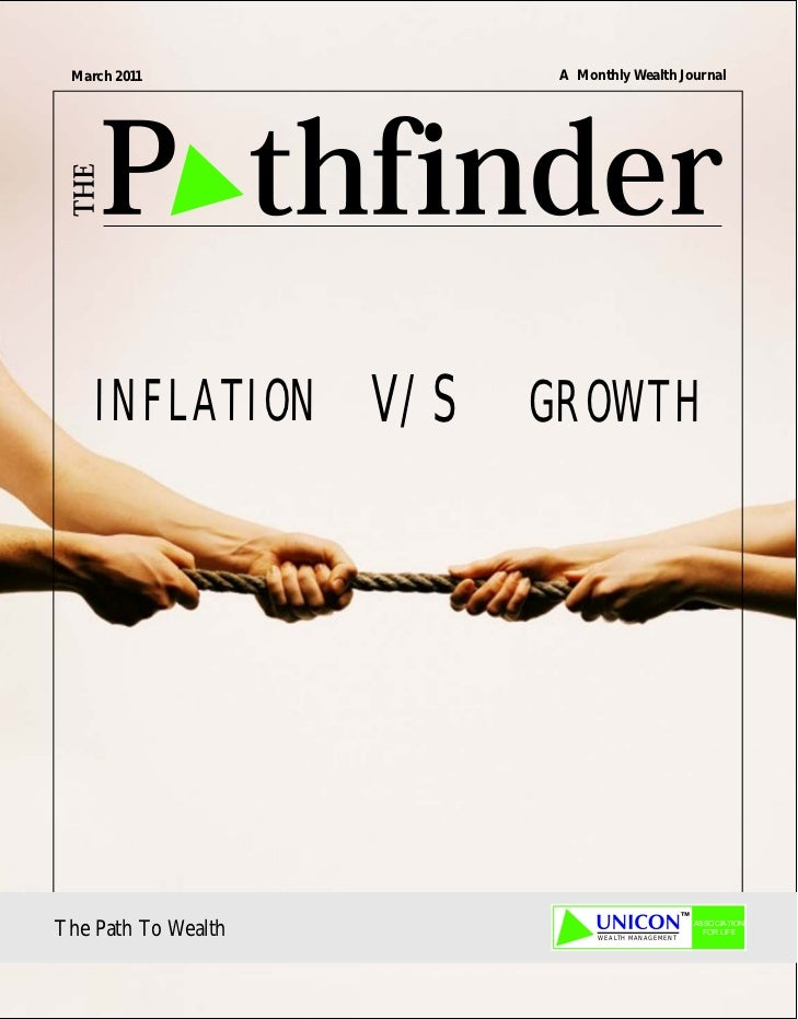 March 2011           A Monthly Wealth Journal    INFLATION V/S    GROWTH                                               ASS...