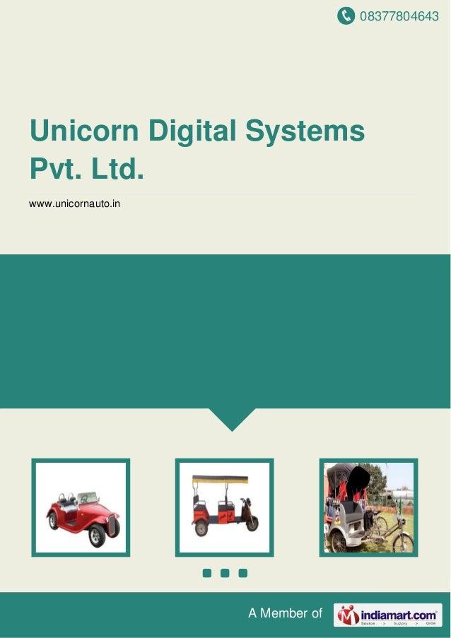 08377804643 A Member of Unicorn Digital Systems Pvt. Ltd. www.unicornauto.in