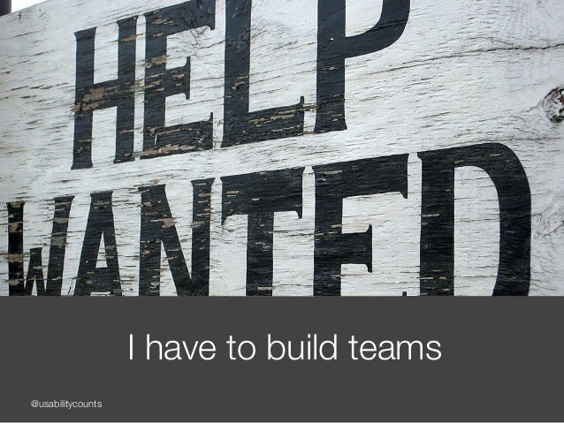 @usabilitycounts I have to build teams