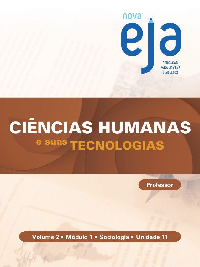 Br Uru Arge Ciências Humanas e suas Tecnologias • Sociologia 5 CIÊNCIAS HUMANAS e suas TECNOLOGIAS Professor Volume 2 •...