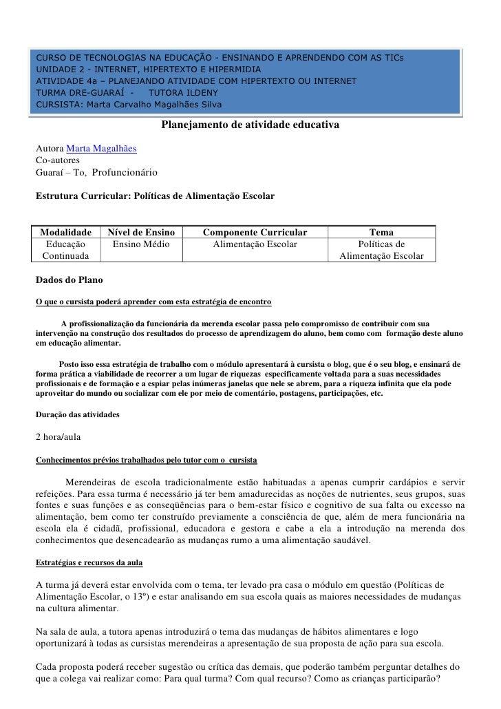 CURSO DE TECNOLOGIAS NA EDUCAÇÃO - ENSINANDO E APRENDENDO COM AS TICsUNIDADE 2 - INTERNET, HIPERTEXTO E HIPERMIDIA        ...