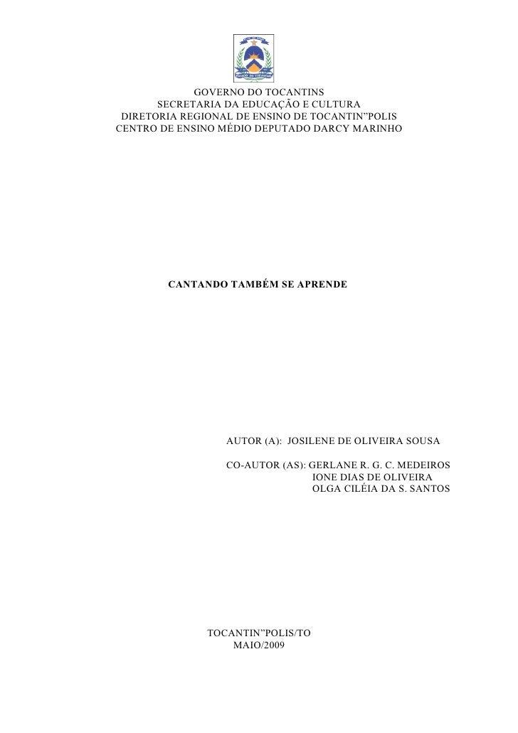 GOVERNO DO TOCANTINS        SECRETARIA DA EDUCAÇÃO E CULTURA  DIRETORIA REGIONAL DE ENSINO DE TOCANTINÓPOLIS CENTRO DE ENS...