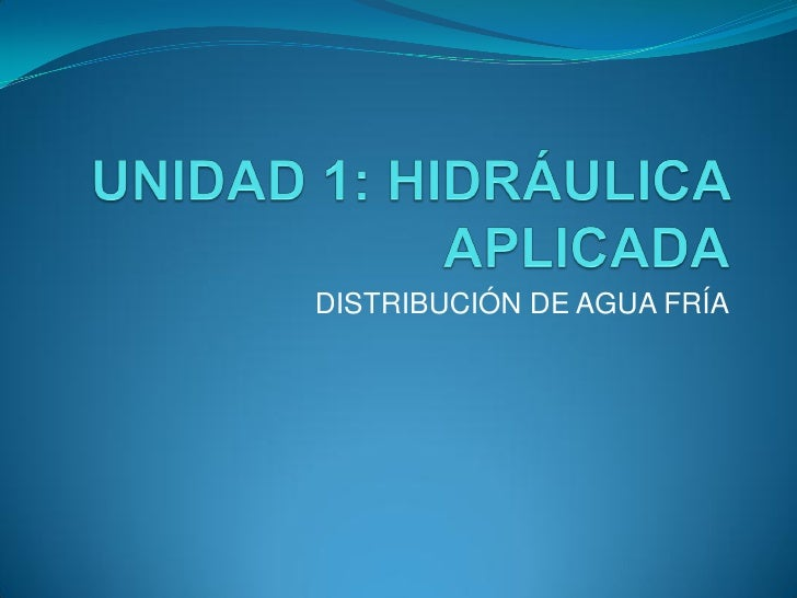 DISTRIBUCIÓN DE AGUA FRÍA