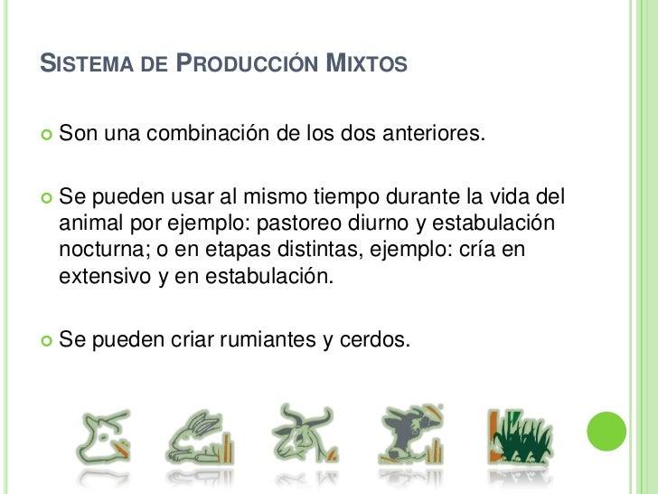 Principales criterios para clasificar los Sistemas de Producción Animal<br />1) Objetivo de la producción<br />